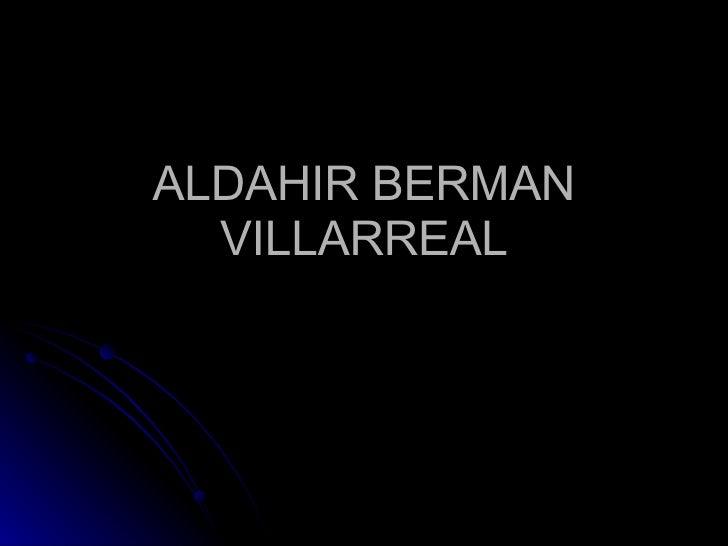 ALDAHIR BERMAN VILLARREAL