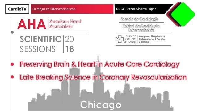 Lo mejor en intervencionismo Dr. Guillermo Aldama López Servicio de Cardiología Unidad de Cardiología Intervencionista 20 ...