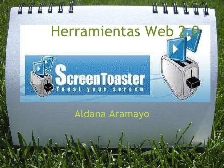 Herramientas Web 2.0  Aldana Aramayo