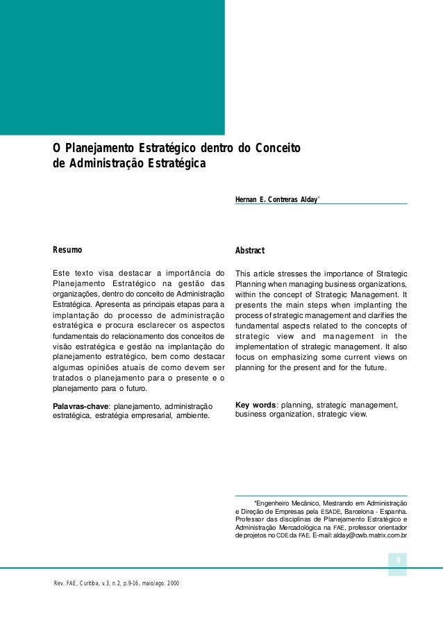 9 Rev. FAE, Curitiba, v.3, n.2, p.9-16, maio/ago. 2000 O Planejamento Estratégico dentro do Conceito de Administração Estr...