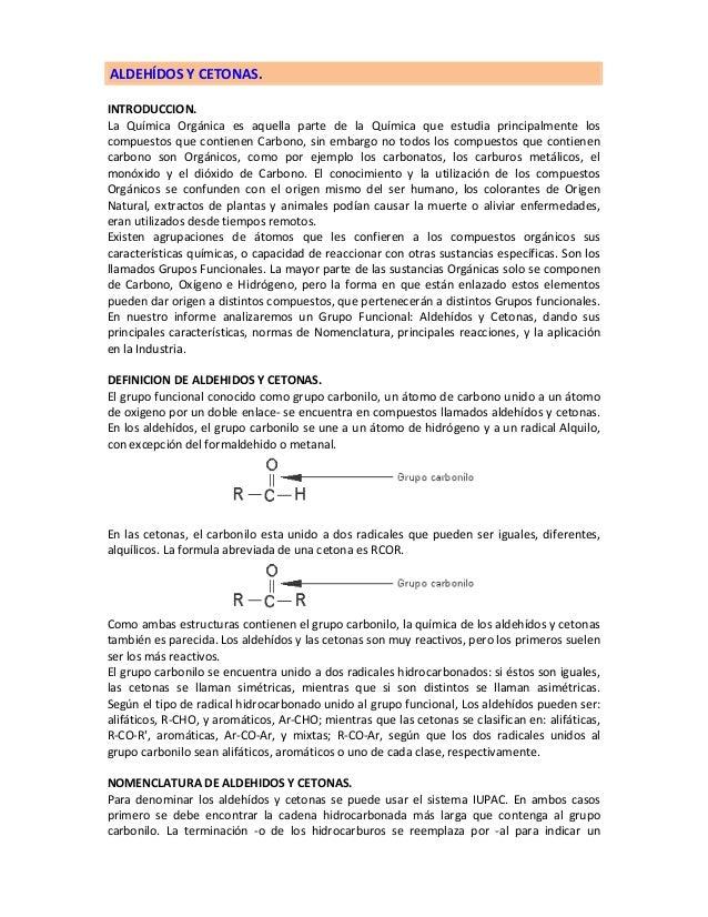 ALDEHÍDOS Y CETONAS. INTRODUCCION. La Química Orgánica es aquella parte de la Química que estudia principalmente los compu...