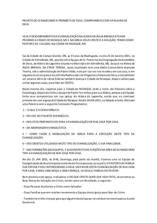 PROJETODE EVANGELISMOA TROMBETA DE DEUS, COMPROMISSOCOM A PALAVRA DE DEUS. VEJA O DESDOBRAMENTODA EVANGELIZAÇÃONA ALDEIA D...