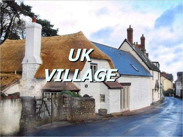 UK VILLAGE