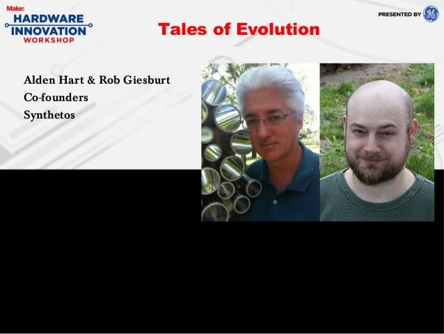 Alden Hart & Rob GiesburtCo-foundersSynthetosTales of Evolution