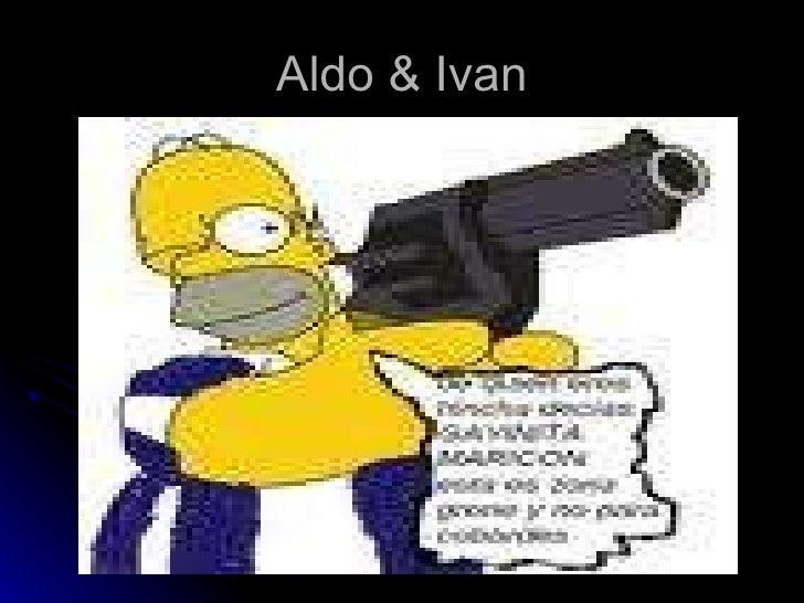 Aldo & Ivan