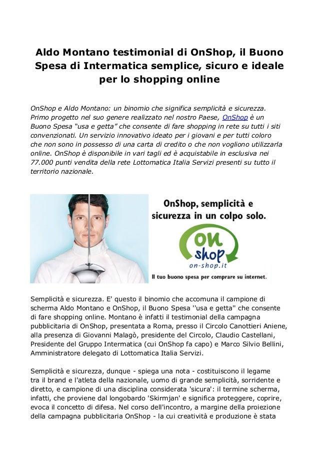 Aldo Montano testimonial di OnShop, il Buono Spesa di Intermatica semplice, sicuro e ideale             per lo shopping on...