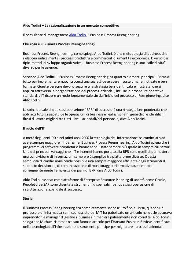 Aldo Todini – La razionalizzazione in un mercato competitivoIl consulente di management Aldo Todini il Business Process Re...