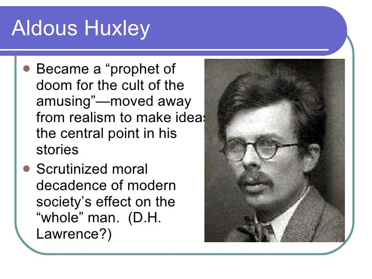 aldous huxley the 20th century prophet Once we had justice or injustice now the government speaks of faster, more effective justice wha.