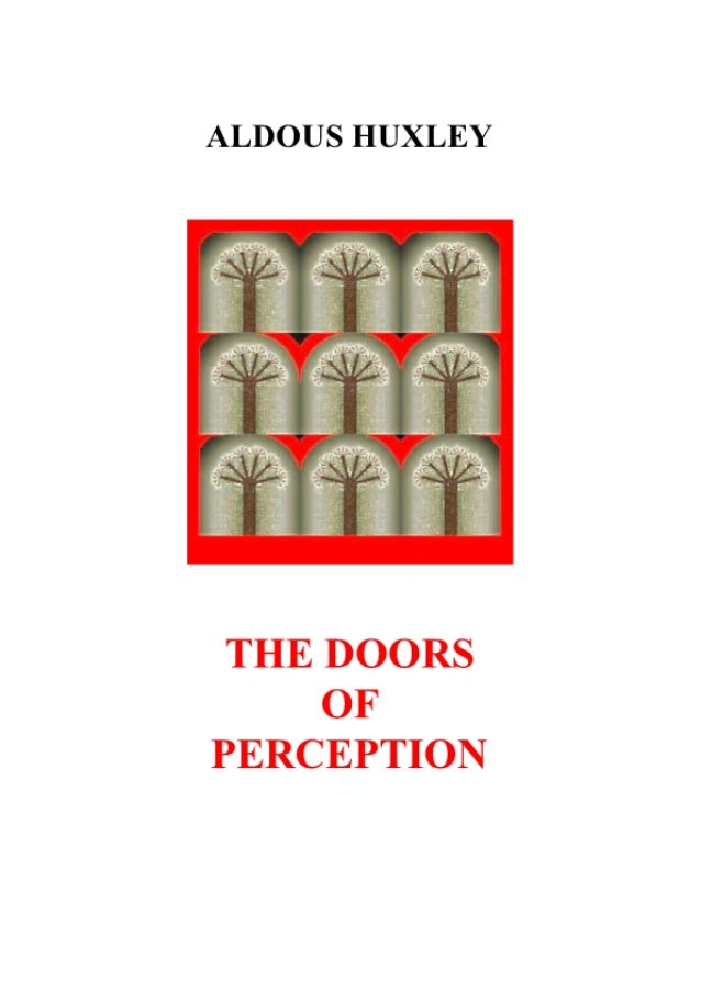Aldous.Huxley Doors.Of.Perception