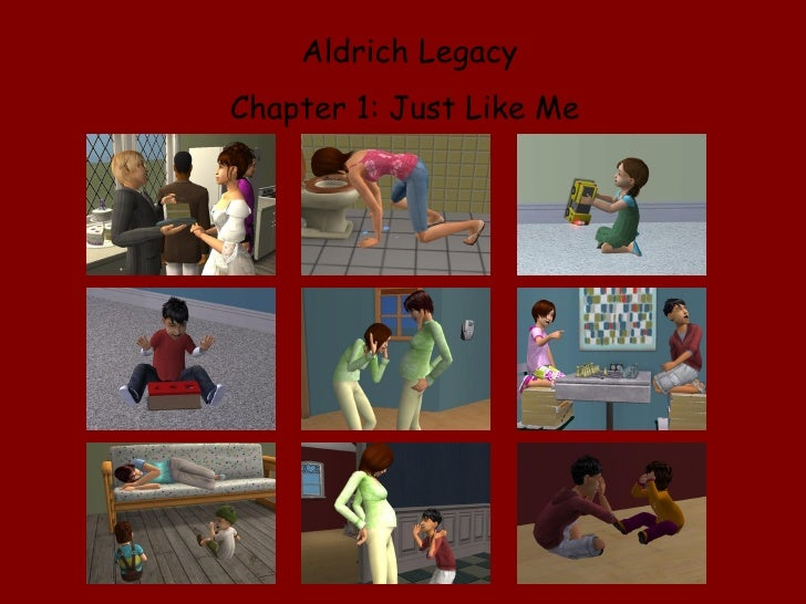 Aldrich Legacy Chapter 1: Just Like Me