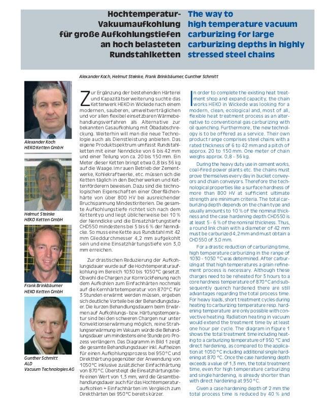 5 Der Wärmebehandlungsmarkt 4/2008 The Heat Treatment Market Z ur Ergänzung der bestehenden Härterei und Kapazitätserweite...