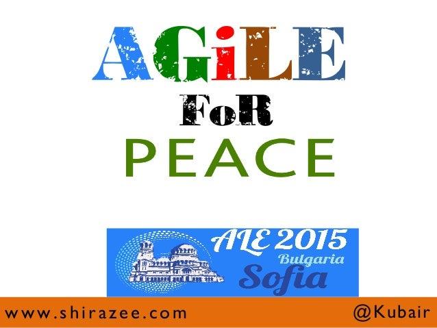 @Kubairwww.shirazee.com AGiLE FoR