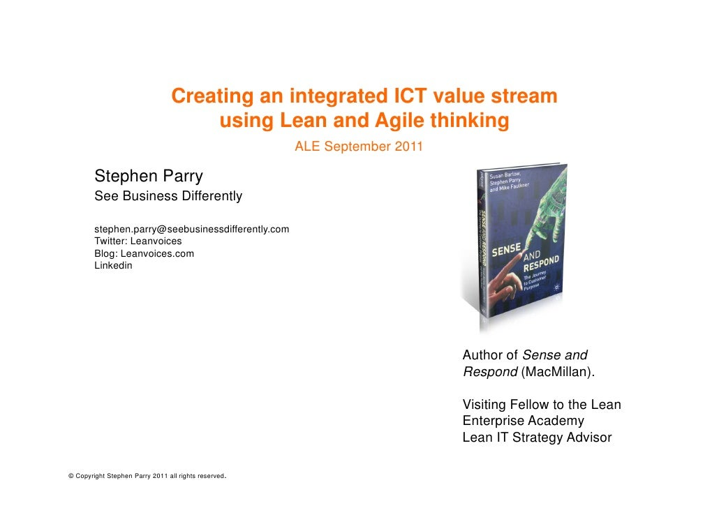 Creating an integrated ICT value stream                                     using Lean and Agile thinking                 ...