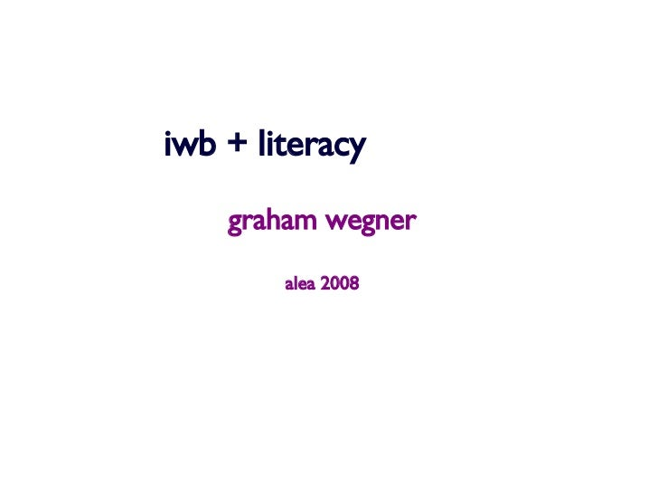 iwb + literacy graham wegner alea 2008