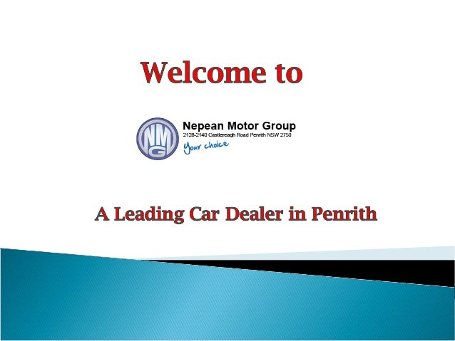 Nepean Motor Group A Leading Car Dealer In Penrith