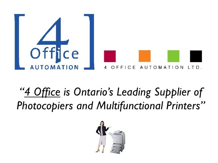 """4 Office is Ontario's Leading Supplier of Photocopiers and Multifunctional Printers"""