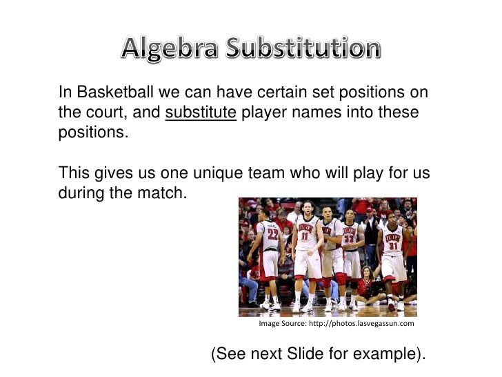 Algebra Substitution With Positive Numbers