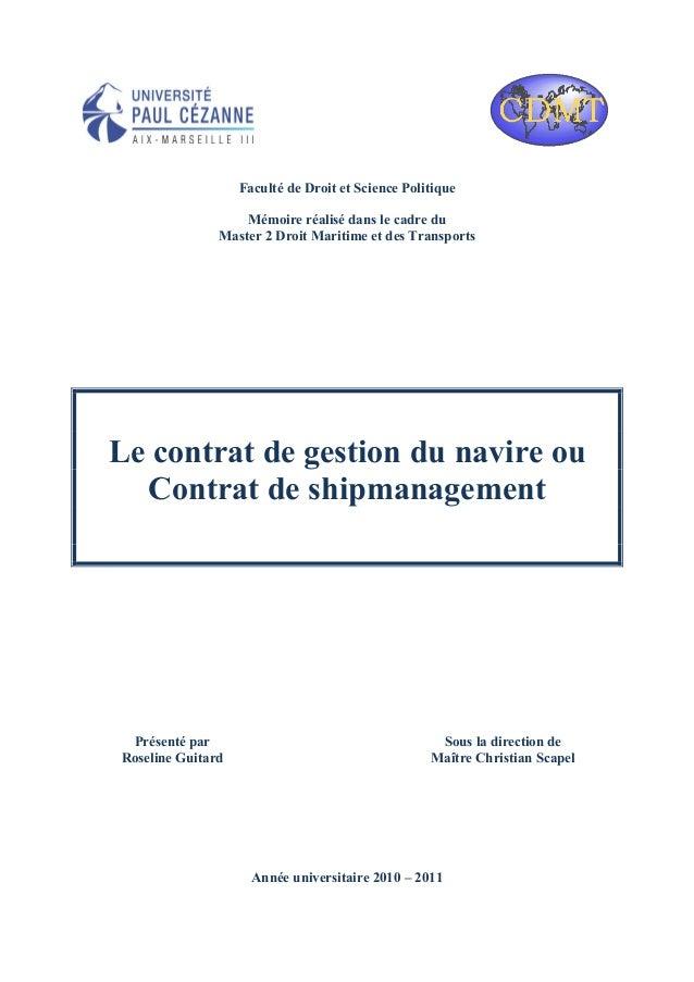 Faculté de Droit et Science Politique Mémoire réalisé dans le cadre du Master 2 Droit Maritime et des Transports Le contra...