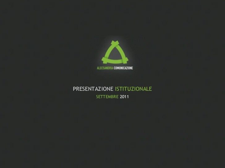 PRESENTAZIONE  ISTITUZIONALE SETTEMBRE  2011