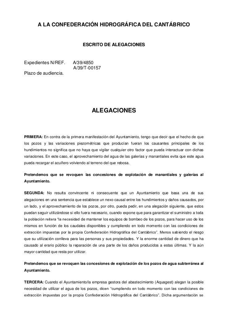 A LA CONFEDERACIÓN HIDROGRÁFICA DEL CANTÁBRICO                                   ESCRITO DE ALEGACIONESExpedientes N/REF. ...