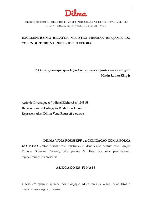 COLIGAÇÃO COM A FORÇA DO POVO (PT -PMDB-PSD-PP-PR-PROS-PDT-PCdoB-PRB) DILMA - PRESIDENTA / MICHEL TEMER – VICE EXCELENTÍSS...
