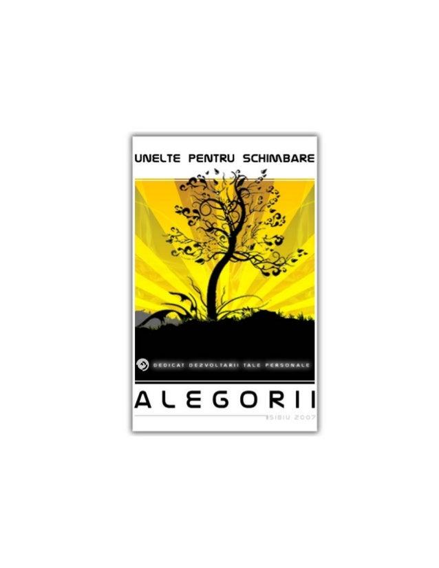 Unelte Pentru Schimbare: Alegorii |1                                       ISSN 1843 ‐0767 | 2007