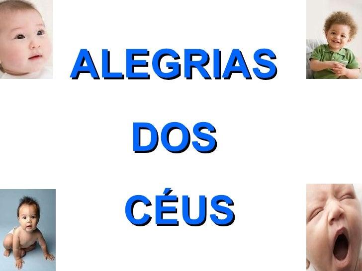 ALEGRIAS  DOS  CÉUS