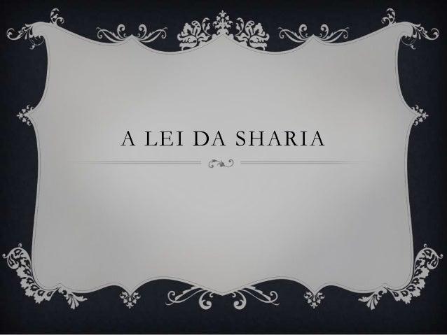 A LEI DA SHARIA