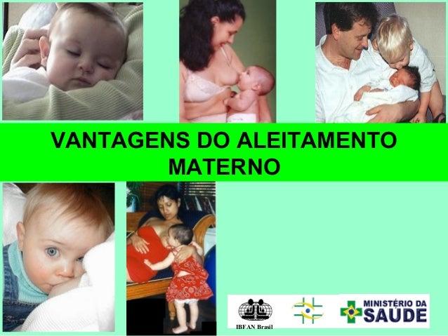 VANTAGENS DO ALEITAMENTOMATERNOIBFAN Brasil