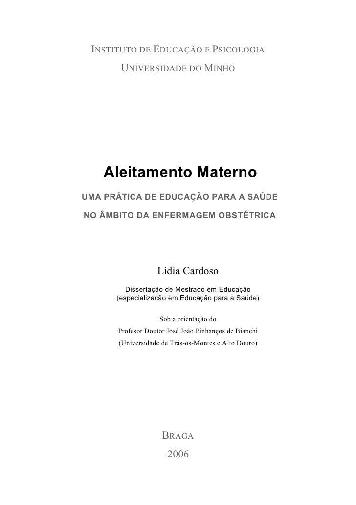 INSTITUTO DE EDUCAÇÃO E PSICOLOGIA        UNIVERSIDADE DO MINHO         Aleitamento Materno UMA PRÁTICA DE EDUCAÇÃO PARA A...