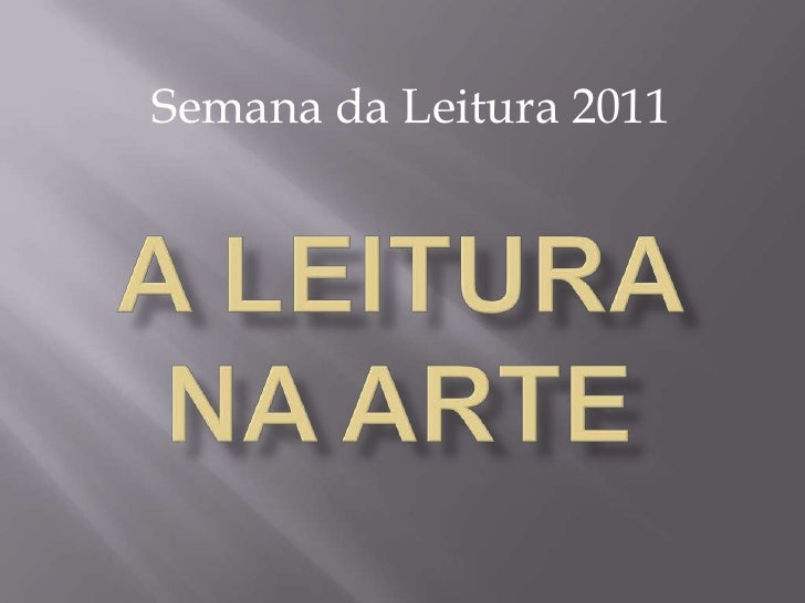 Semana da Leitura 2011