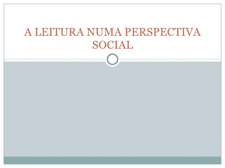 A leitura numa perspectiva social
