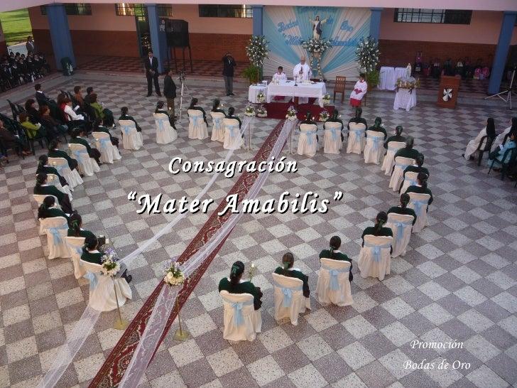 """Consagración """" Mater Amabilis"""" Promoción Bodas de Oro"""