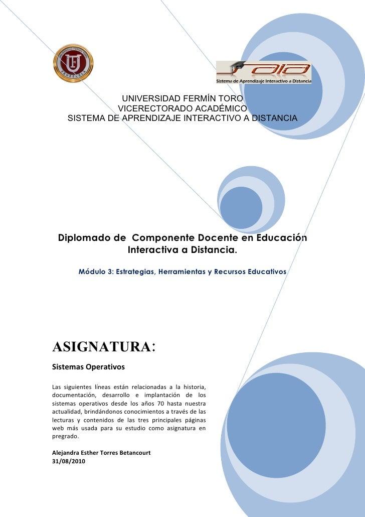 UNIVERSIDAD FERMÍN TORO                VICERECTORADO ACADÉMICO      SISTEMA DE APRENDIZAJE INTERACTIVO A DISTANCIA       D...