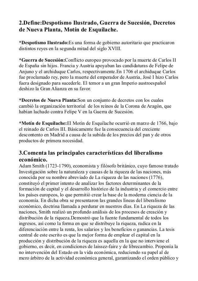 2.Define:Despotismo Ilustrado, Guerra de Sucesión, Decretos de Nueva Planta, Motín de Esquilache. *Despotismo Ilustrado:Es...