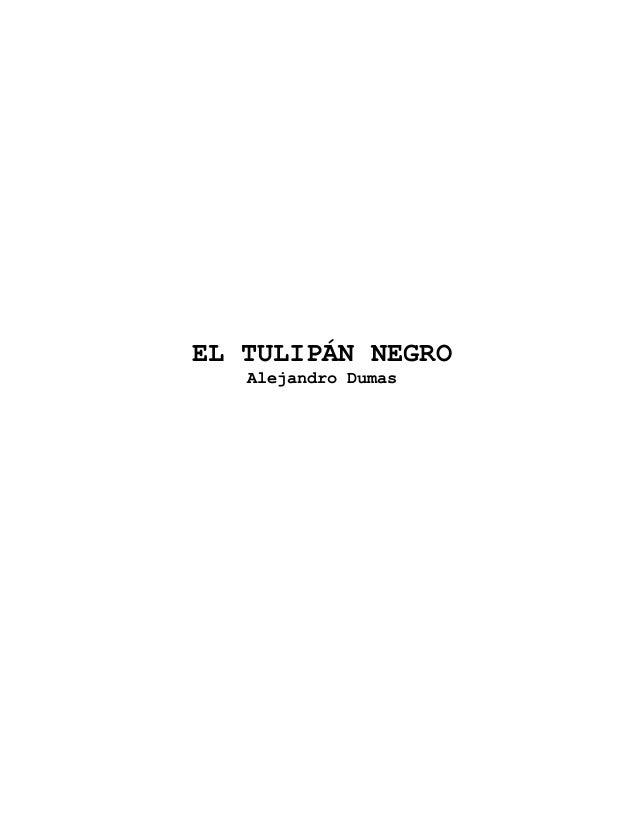 EL TULIPÁN NEGRO   Alejandro Dumas