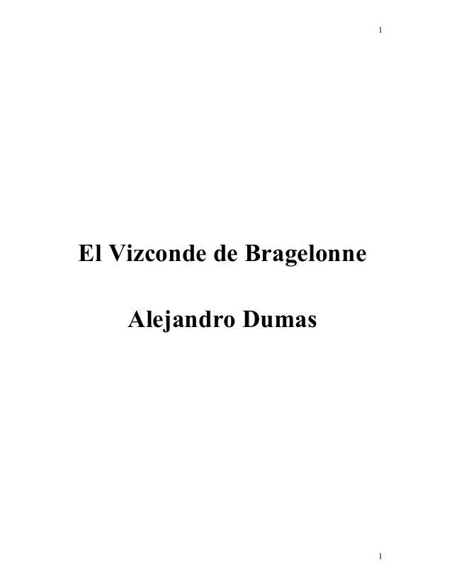 1 1 El Vizconde de Bragelonne Alejandro Dumas