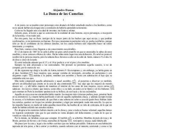 Alejandro Dumas La Dama de las Camelias I A mi juicio, no se pueden crear personajes sino después de haber estudiado mucho...