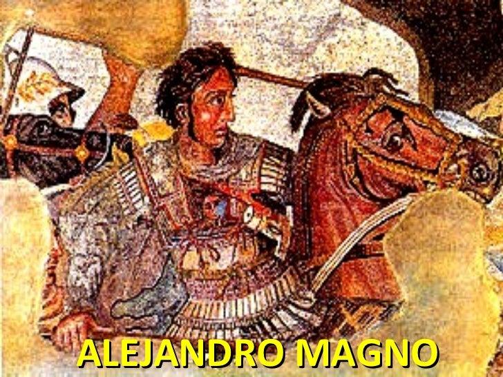 ALEJANDRO MAGNO ALEJANDRO MAGNO
