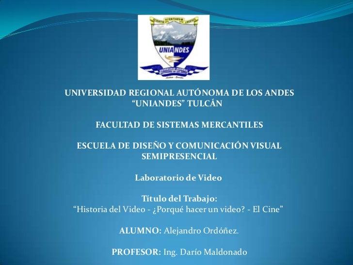 """UNIVERSIDAD REGIONAL AUTÓNOMA DE LOS ANDES<br />""""UNIANDES"""" TULCÁN <br /><br />FACULTAD DE SISTEMAS MERCANTILES<br /><br..."""