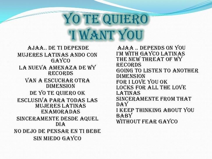 Yo te quiero'I WANT YOU <br /> ajaa.. de ti depende<br />mujeres latinas ando con gayco<br />la nueva amenaza de wy record...
