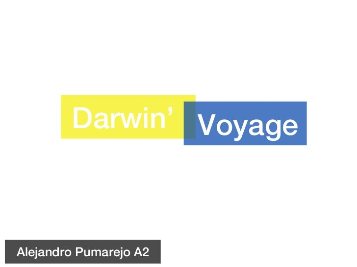 Darwin' VoyageAlejandro Pumarejo A2