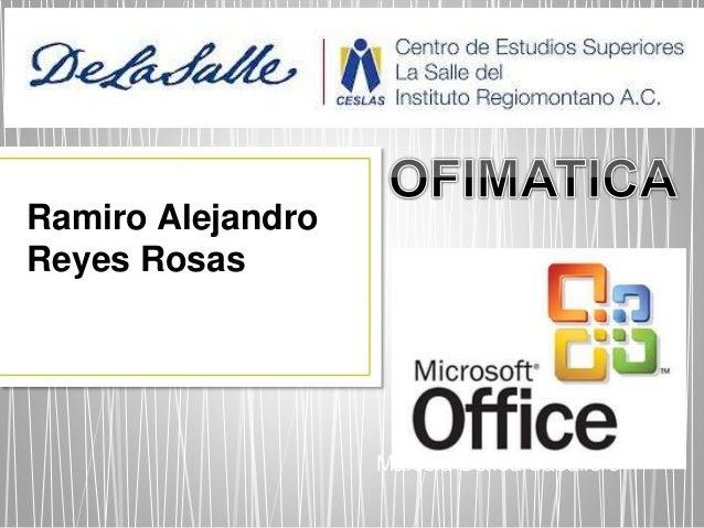 Marcela Ochoa Caballero  Ramiro Alejandro  Reyes Rosas
