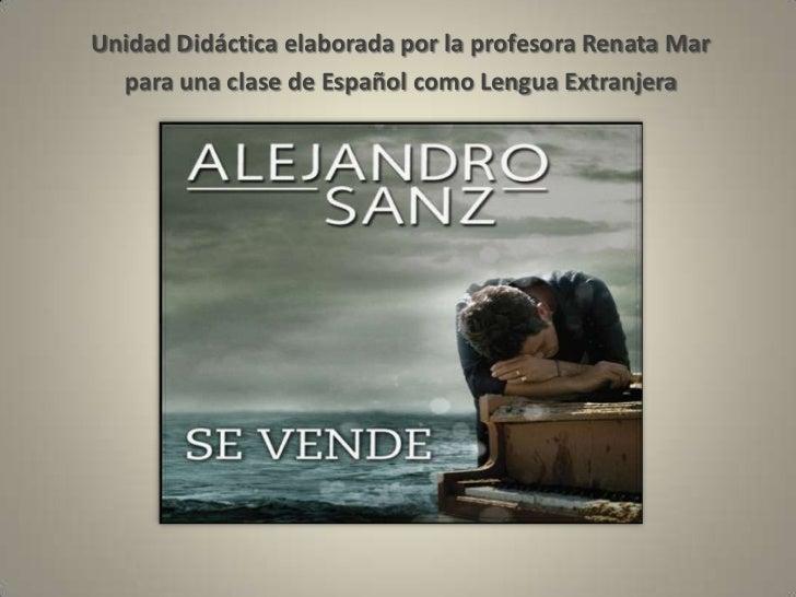 Unidad Didáctica Con La Canción Se Vende De Alejandro Sanz