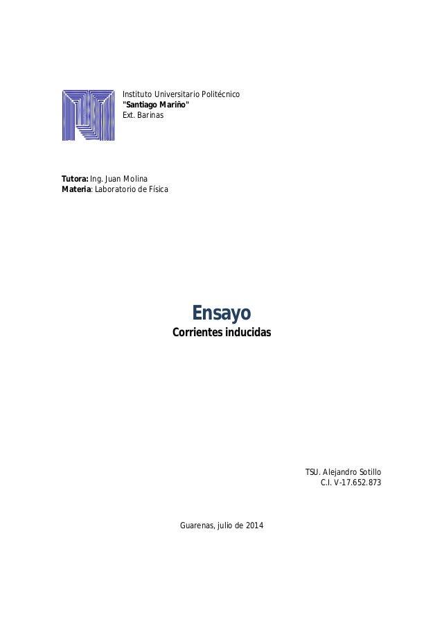 "Instituto Universitario Politécnico ""Santiago Mariño"" Ext. Barinas Tutora: Ing. Juan Molina Materia: Laboratorio de Física..."