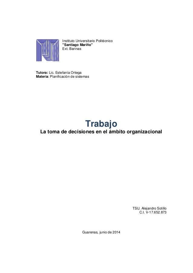 """Instituto Universitario Politécnico """"Santiago Mariño"""" Ext. Barinas Tutora: Lic. Estefanía Ortega Materia: Planificación de..."""