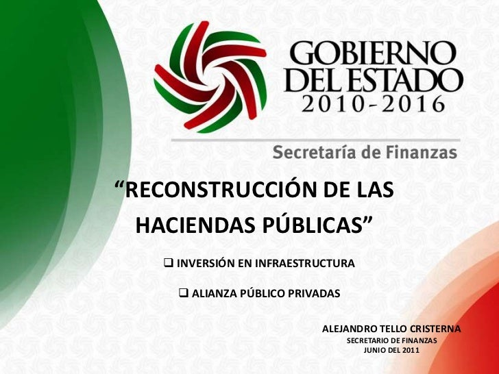 """""""RECONSTRUCCIÓN DE LAS<br />HACIENDAS PÚBLICAS"""" <br /><ul><li>INVERSIÓN EN INFRAESTRUCTURA"""