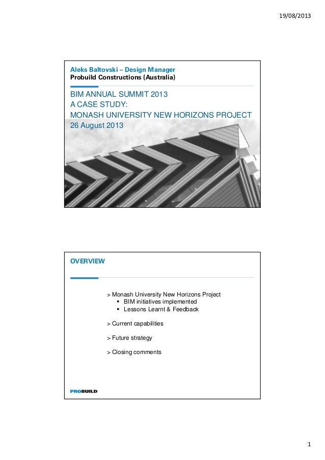 19/08/2013 1 Aleks Baltovski – Design Manager Probuild Constructions (Australia) BIM ANNUAL SUMMIT 2013 A CASE STUDY: MONA...