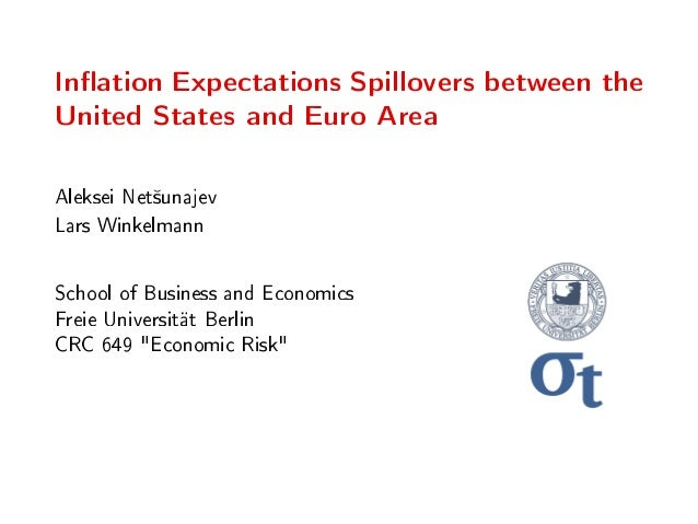 Ination Expectations Spillovers between the United States and Euro Area Aleksei Net²unajev Lars Winkelmann School of Busin...