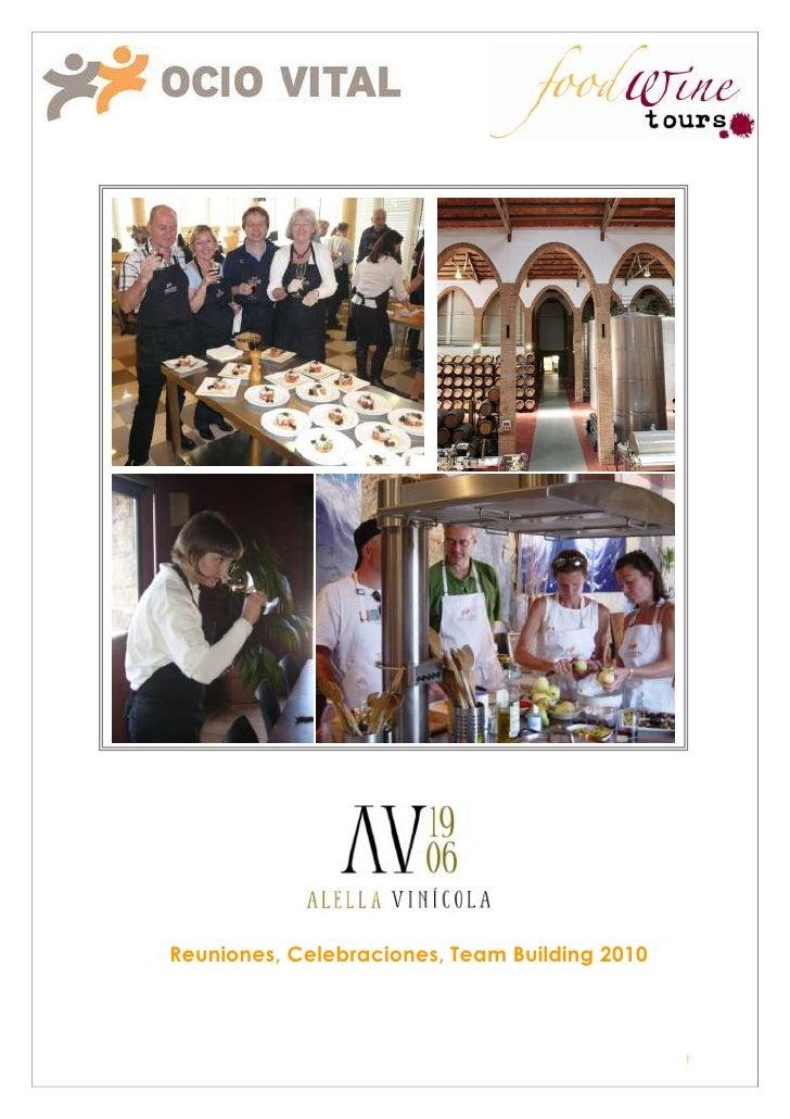 Meeting and Incentives 2011Propuestas, Grupos , Incentivos, Eventos o Celebraciones                                       ...
